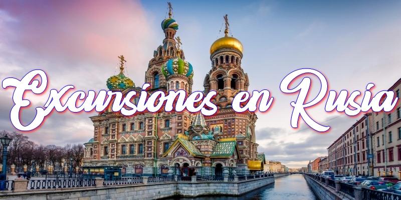 viajes a rusia - escursiones en rusia