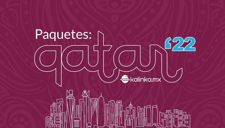paquetes Qatar 2022