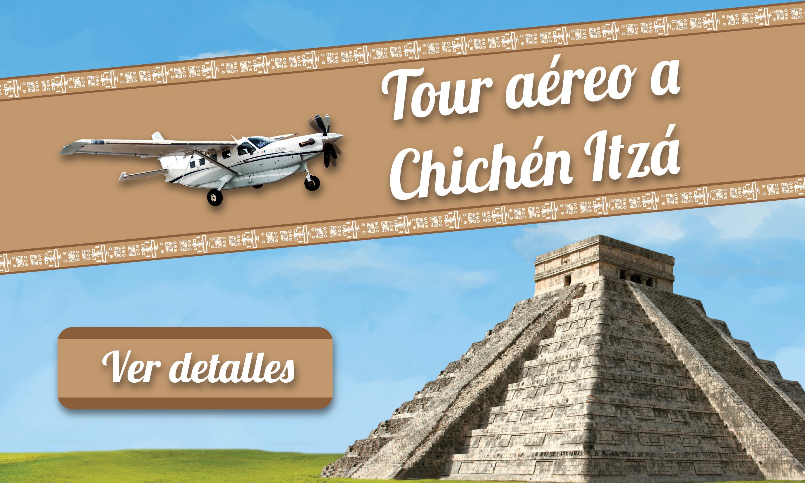 Tour Aeréo Chichen Itza